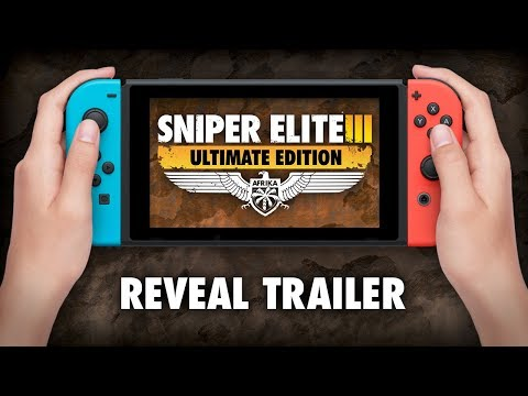 Sniper Elite III: Ultimate Edition выйдет на Nintendo Switch в этом году